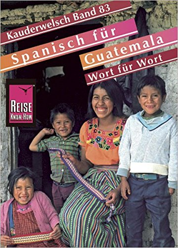 Kauderwelsch, Spanisch für Guatemala