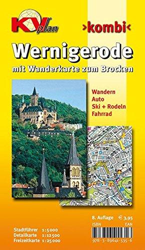 Wernigerode: 1:15.00 Stadtplan mit Wanderkarte zum Brocken 1:25.000, Wintersportmöglichkeiten, Stadtführer 1:5.000, Radrouten (KVplan Harz-Region)