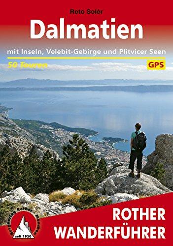 Dalmatien: mit Inseln, Velebit-Gebirge und Plitvicer Seen – 50 Touren (Rother Wanderführer)