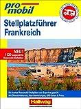 Stellplatz-Atlas Frankreich 2020/2021 Promobil (Campingführer)