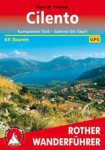 Cilento: Kampanien Süd - Salerno bis Sapri. 65 Touren. Mit GPS-Tracks. (Rother Wanderführer)