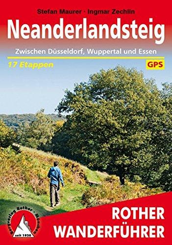 Neanderlandsteig: Zwischen Düsseldorf, Wuppertal und Essen. 17 Etappen. Mit GPS-Tracks (Rother Wanderführer)