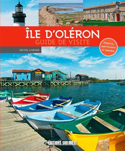 Ile d'Oléron : Guide de visite