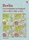 Berlin, Vier Stadtpläne im Vergleich, 1742, 1875, 1932, 2017: Kartonmappe 23 x 17 cm mit 4 Karte je 49 x 33 cm, gefalzt, eingeklebt, aufklappbar