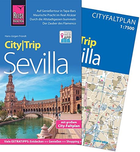 Reise Know-How CityTrip Sevilla: Reiseführer mit Faltplan und kostenloser Web-App