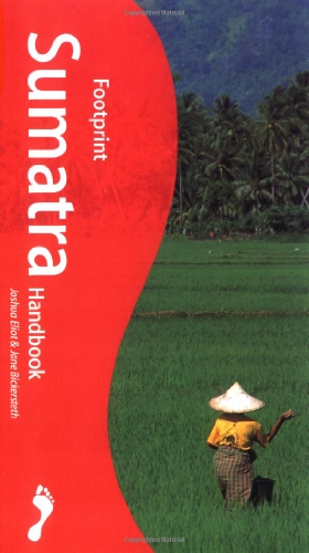 Sumatra Handbook: The Travel Guide (Footprint Handbooks)