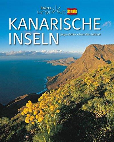 Horizont KANARISCHE INSELN - 160 Seiten Bildband mit über 250 Bildern - STÜRTZ Verlag