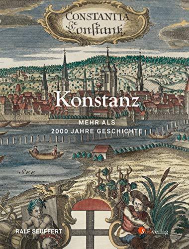 Konstanz - Mehr als 2000 Jahre Geschichte