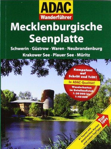 ADAC Wanderführer Mecklenburgische Seenplatte: Schwerin Güstrow Waren Neubrandenburg Plauer See Müritz