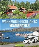 Bildband: Wohnmobil Highlights Skandinavien. Die schönsten Ziele und Touren in Schweden, Norwegen, Dänemark und Finnland. Infos zu Stellplätzen und Campingplätzen inkl. GPS-Koordinaten.