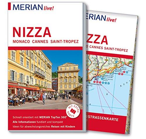 MERIAN live! Reiseführer Nizza Monaco Cannes Saint-Tropez: Mit Extra-Karte zum Herausnehmen