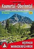 Kaunertal - Oberinntal: Landeck – Serfaus – Pfunds – Nauders. 50 Touren. Mit GPS-Tracks (Rother Wanderführer)