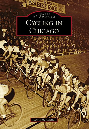 Cycling in Chicago (Images of America) (English Edition)