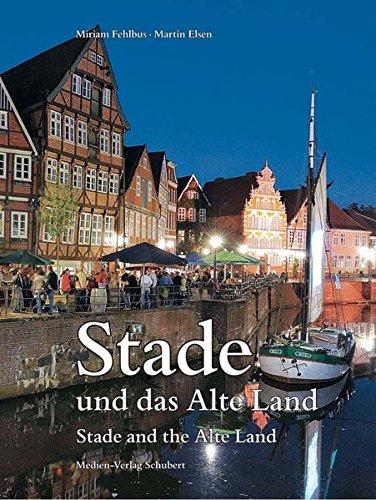 Stade und das Alte Land: Stade and the Alte Land